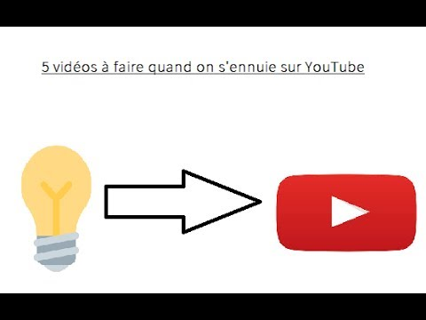5 vid os a faire quand on s 39 ennuie sur youtube youtube. Black Bedroom Furniture Sets. Home Design Ideas
