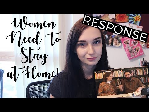 Young Women NEED To Stay At Home: Response
