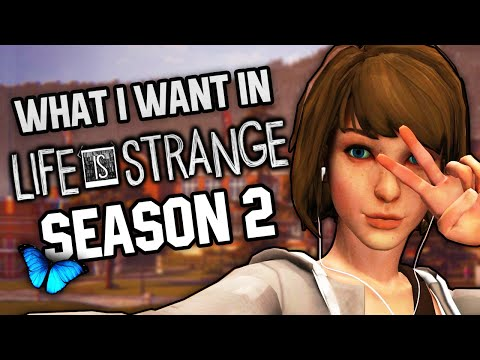 What I want to See in Life is Strange Season 2