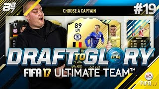 DRAFT TO GLORY! IF HAZARD! #19 | FIFA 17 ULTIMATE TEAM