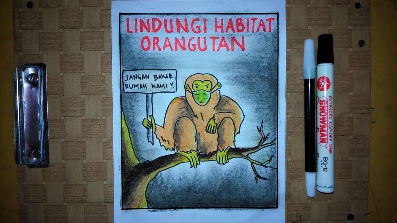 Cara Membuat Poster Hewan Langka Selamatkan Orangutan Dari Kepunahan Youtube