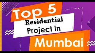 Download lagu Best 5 Residential Properties in Mumbai Updated MP3