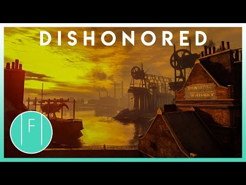 The Beauty Of Dishonored | Gameography