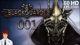 Blackguards 2 #001 - Warum, Warum, Warum? [German] | Let