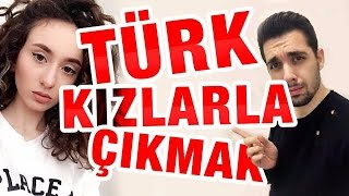 TüRK KIZLARIYLA çIKMAK | HOW TO DATE A TURKISH GIRL (ft. Asena Ermis & Bi Meriç Bi Ebru)