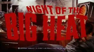 Night of the Big Heat (1967) Music by Malcolm Lockyer