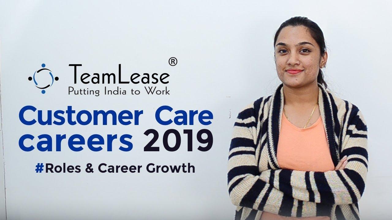 Download Customer Care Careers 2019 - Job Roles, Salaries, Career Growth