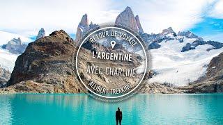 Vidéo : Retour de voyage - Argentine - Allibert Trekking