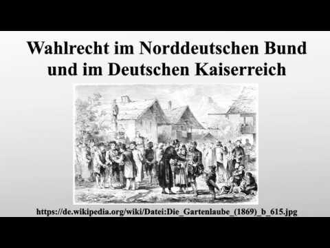 Wahlrecht im Norddeutschen Bund und im Deutschen Kaiserreich