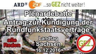 Antrag zur Kündigung der Rundfunkstaatsverträge - Plenardebatte Landtag Sachsen