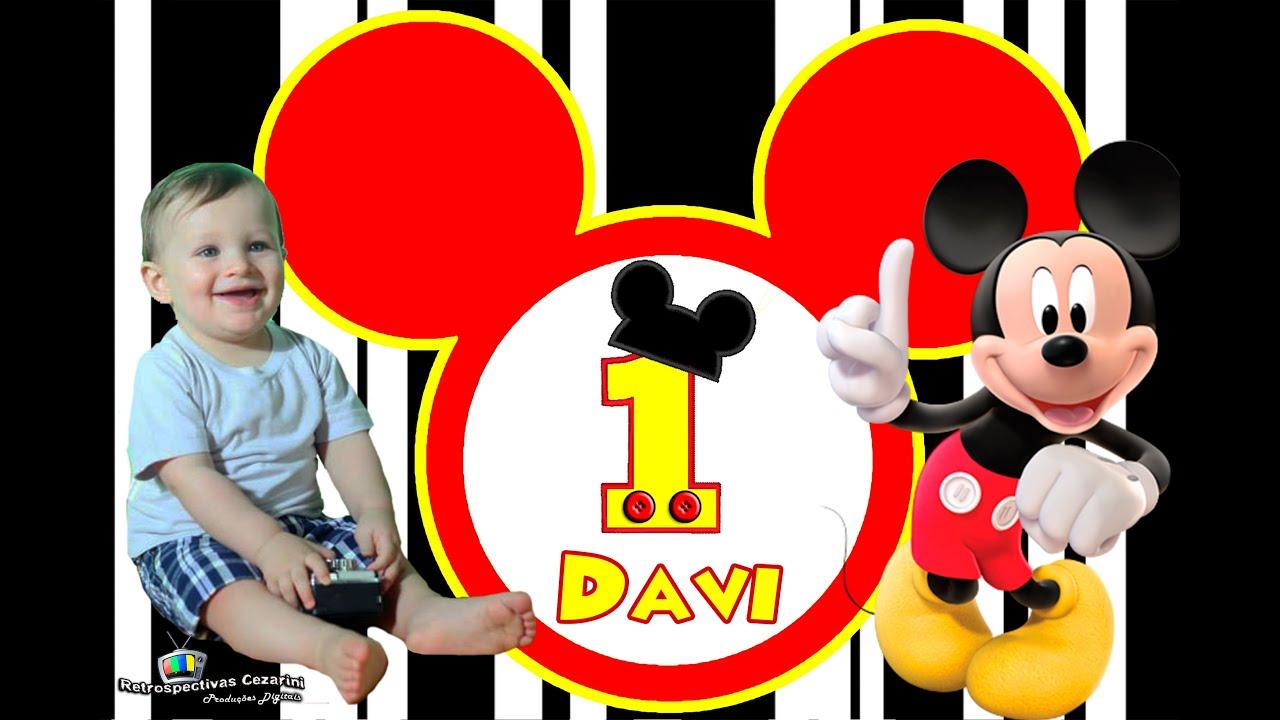 1 ano do Davi Tema: Mickey Mouse YouTube