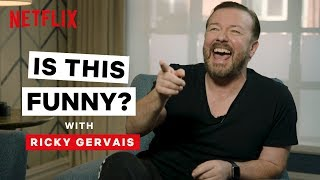 Is This Funny? with Ricky Gervais | After Life | Netflix Is A Joke