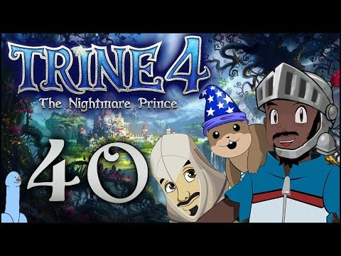 Trine 4: The Nightmare Prince [Ep40] | You Severed My Rope! | Gaming w/ Friends (Ft. Rob) |