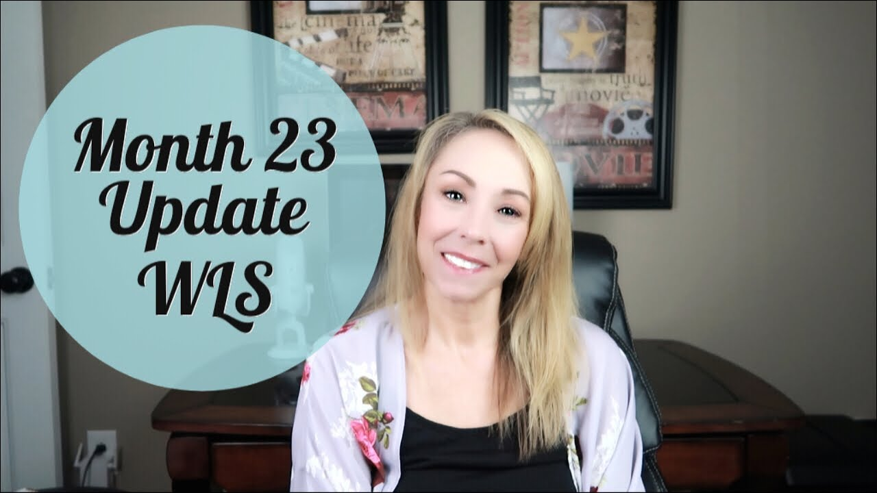 MONTH 23 UPDATE ll GASTRIC BYPASS ll WEIGHT LOSS SURGERY