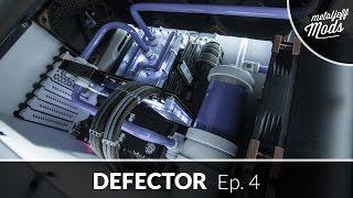 defector build log episode 4