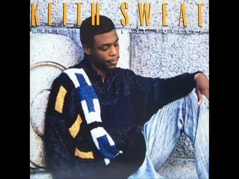 Keith Sweat-Make It Last Forever (Remastered Single Version)