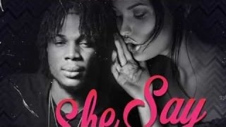 Masicka - She Say | Explicit | Official Audio | August 2016