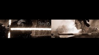Reylo II Paralyzed II