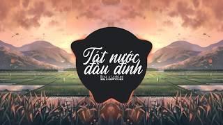 Tát Nước Đầu Đình - Lynk Lee ft.Binz (Sol x Cowvy Mix)