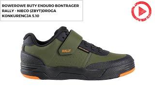 Rowerowe buty enduro Bontrager Rally - nieco (zbyt)droga konkurencja 5.10