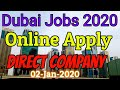Dubai Jobs 2020 online apply | Jobs in UAE | Jobs in Dubai | UAE Jobs 2020 | 02-January-2020
