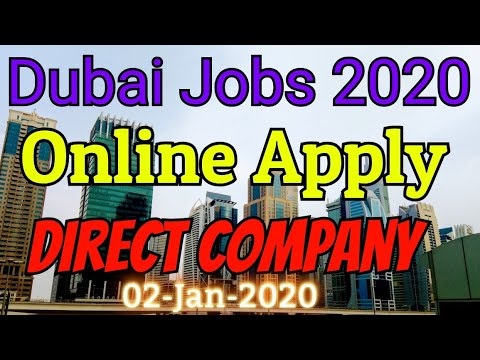 Dubai Jobs 2020 Online Apply | Jobs In UAE | Jobs In Dubai | UAE Jobs 2020 | 02-January-2020