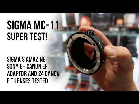 Sigma MC-11 super test! 24 Canon fit lenses tested