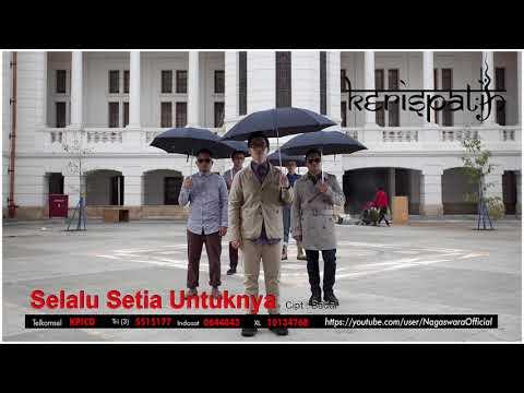Kerispatih - Selalu Setia Untuknya (Official Audio Video)