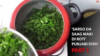 'Sarso Da Saag Maki di Roti' | Punjabi Dish | Part 1 Thumbnail