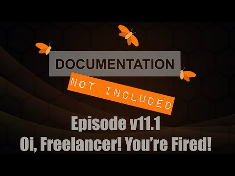 Episode v11.1: Oi! Freelancer! You're Fired!