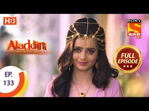 Aladdin - Ep 133 - Full Episode - 18th February, 2019