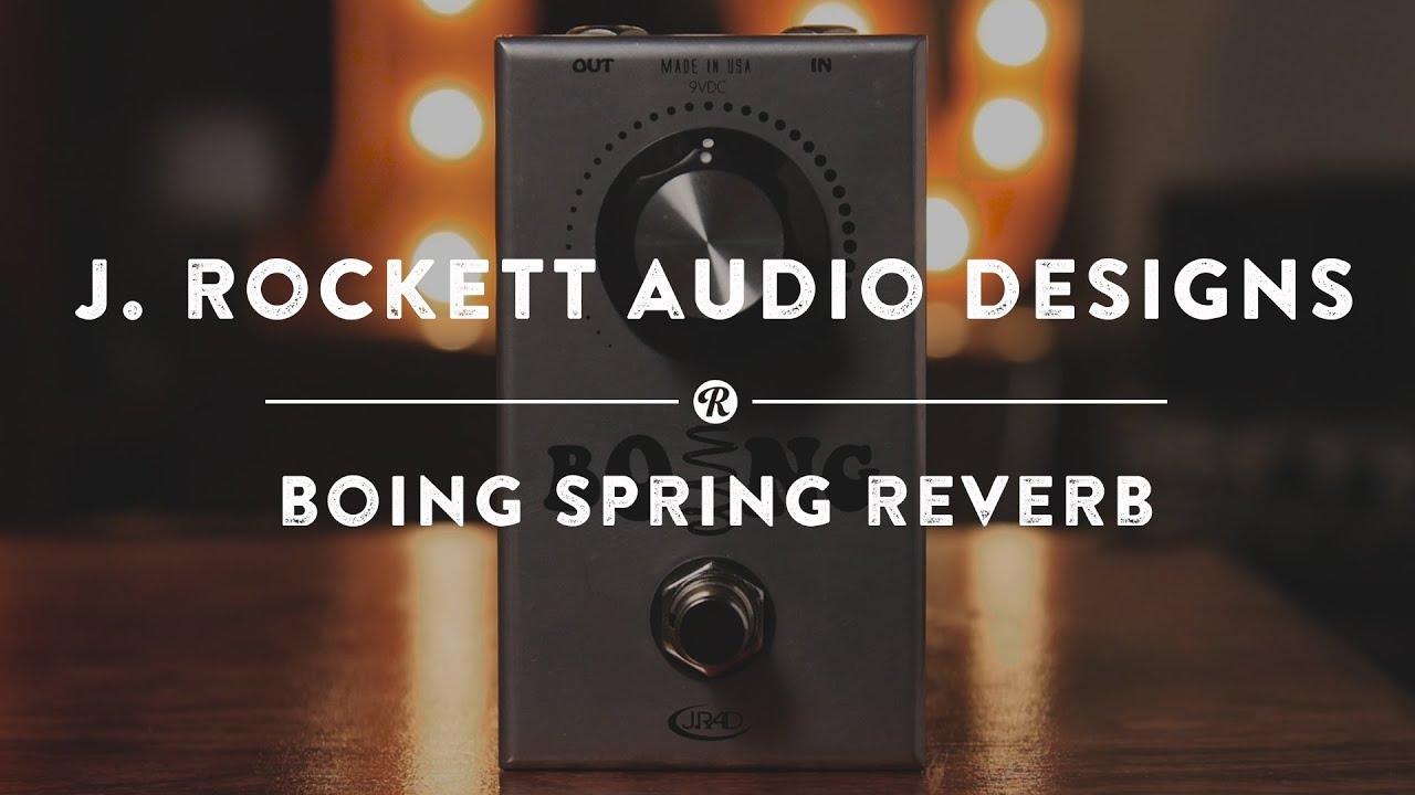 Rockett Pedals Boing Spring Reverb New JRR Shop