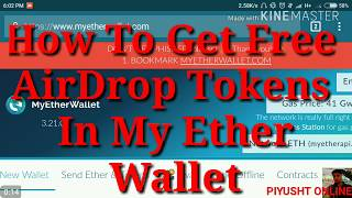 How to get Free Airdrop Tokens in My Ether Wallet (Free Links In Description)