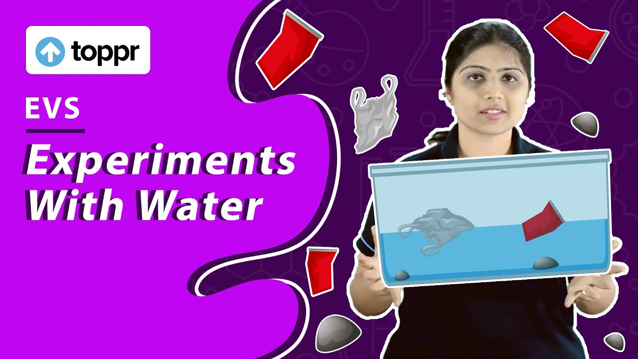 Class 5 EVS : Experiments with Water | Float and Sink