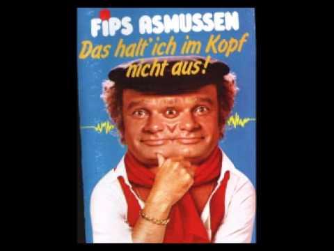 Fips Asmussen - (06) Das halt' ich im Kopf nicht aus!