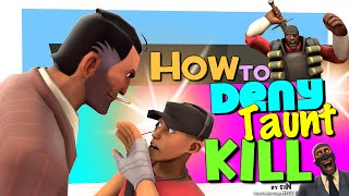 TF2: How to deny taunt kill [FUN]