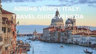 Gambar cover Airbnb Venice Italy   travel guide Venezia