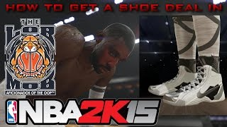 How To Get A Shoe Endorsement - Nba 2k15 Walkthrough
