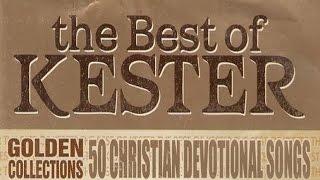 Kester Hit Songs - 2012 - 2013 - 2014