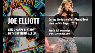 Joe Elliott sings Happy Birthday to Def Leppard's HYSTERIA album