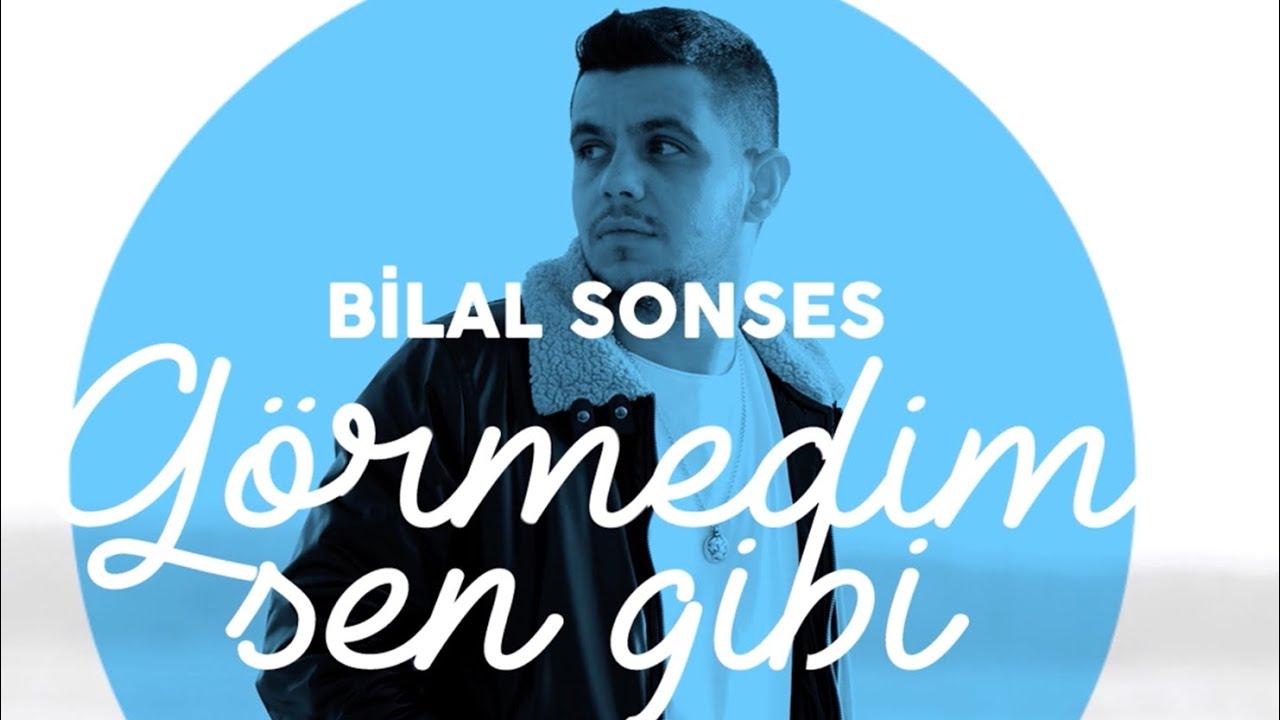 Download Bilal SONSES - Görmedim Sen Gibi (Lyric Video)