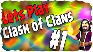 DER ANFANG! || CLASH OF CLANS #1 || Let's Play CoC [Deutsch/German HD+]