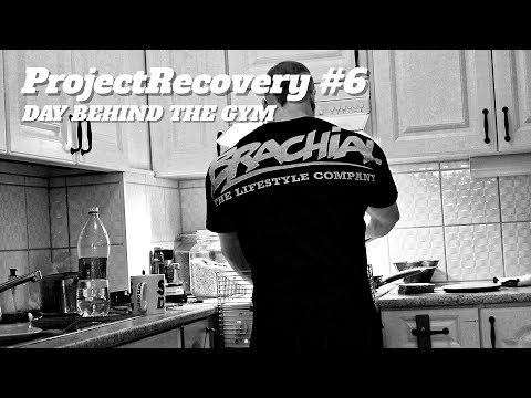 ProjectRecovery #6 - Day behind the gym