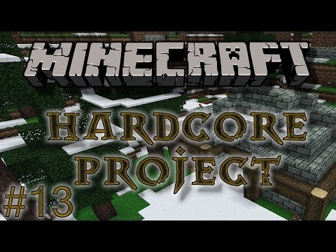 HardCore Minecraft Project - #13 - Dwarven Outpost 1