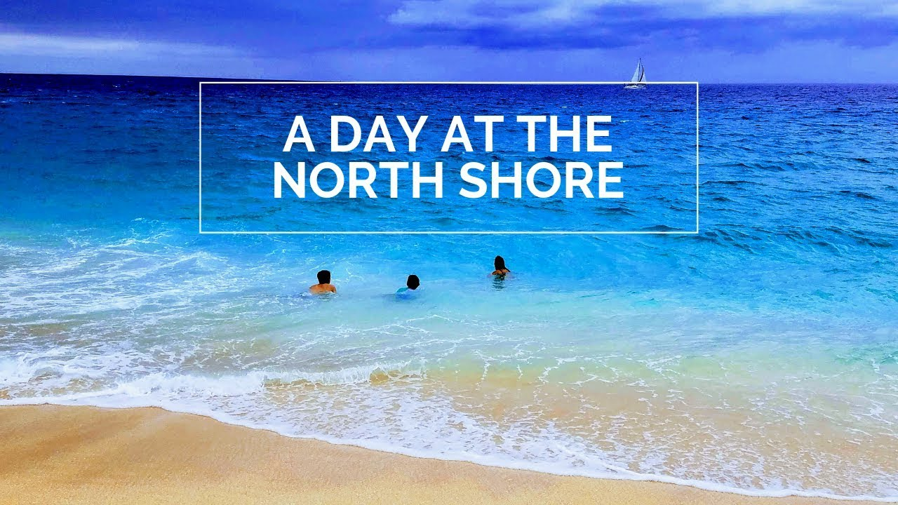 A Day at the North Shore | Oahu, Hawaii