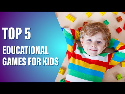 Top 5 Educational Games for KIDS