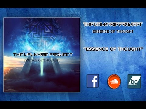 THE VALKYRIE PROJECT- ESSENCE OF THOUGHT (FULL EP STREAM)