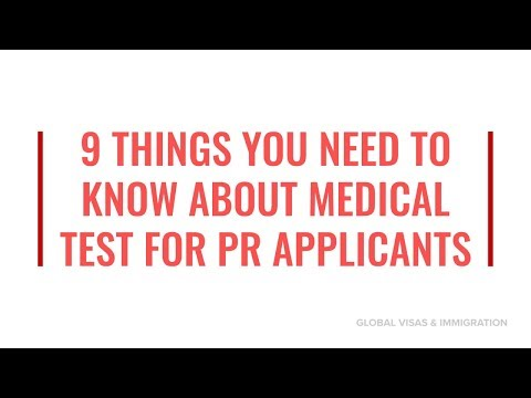 MEDICAL TEST FOR PR APPLICANTS