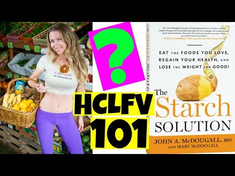 What is High Carb Low Fat Vegan and HOW to do it?