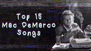 Top 15 Mac DeMarco Songs